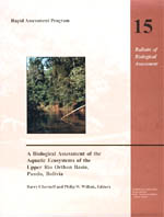 A Biological Assessment of the Aquatic Ecosystems of the Upper Rio Orthon Basin, Pando, Bolivia: Rapid Assessment Program, Volume 15