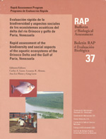 A Rapid Assessment of the Biodiversity and Social Aspects of the Aquatic Ecosystems of the Orinoco Delta and the Gulf of Paria, Venezuela