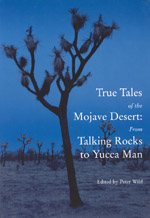 True Tales of the Mojave: From Talking Rocks to Yucca Man