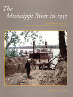 The Mississippi River in 1953: A Photographic Journey from the Headwaters to the Delta
