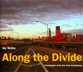 Along the Divide: Photographs of the Dan Ryan Expressway