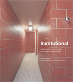 Institutional: Photographs of Jails, Schools, and other Chicago Buildings