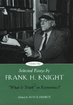 Selected Essays by Frank H. Knight, Volume 1:
