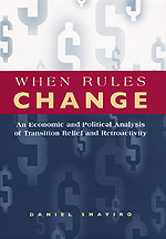 When Rules Change: The Economics of Retroactivity