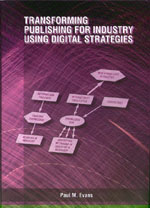 Transforming Publishing for Industry Using Digital Strategies
