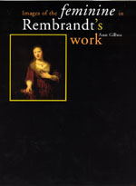 Images of the Feminine in Rembrandt's Work