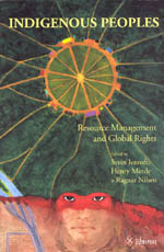 Indigenous Peoples: Resource Management and Global Rights