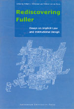 Rediscovering Fuller: Essays on Implicit Law and Institutional Design