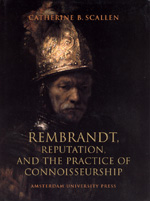 Rembrandt: Reputation and the Practice of Connoisseurship