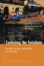 Contesting the Foreshore: Tourism, Society and Politics on the Coast