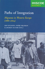 Paths of Integration: Migrants in Western Europe (1880-2004)