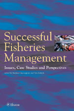 Successful Fisheries Management: Issues, Case Studies, Perspectives