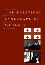 The Political Landscape of Georgia: Political Parties: Achievements, Challenges, and Prospects
