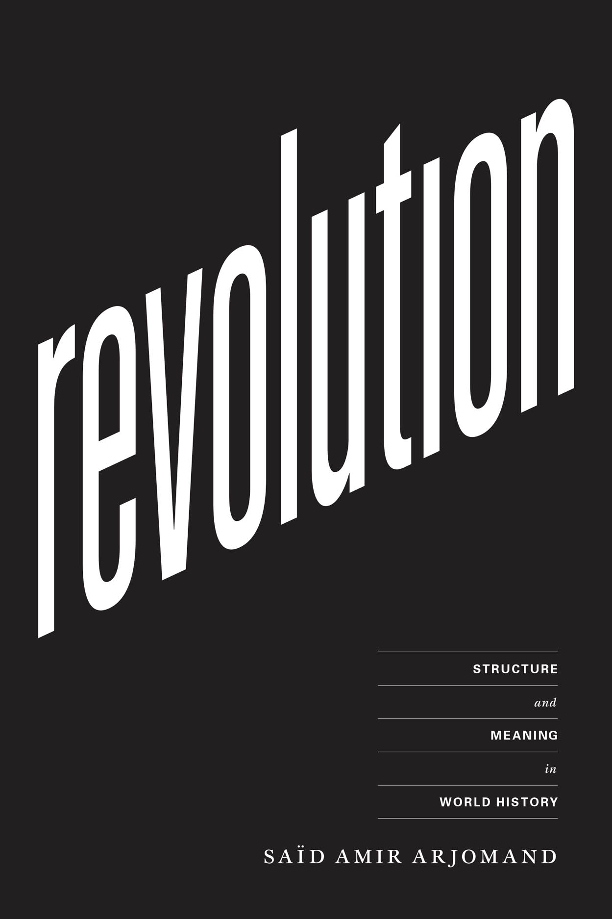 Revolution: Structure and Meaning in World History