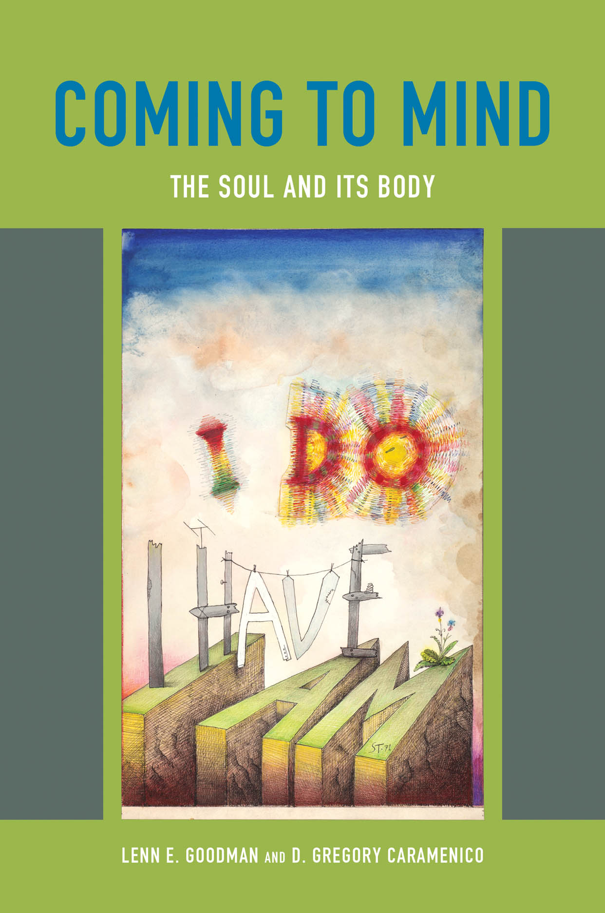 Coming to Mind: The Soul and Its Body