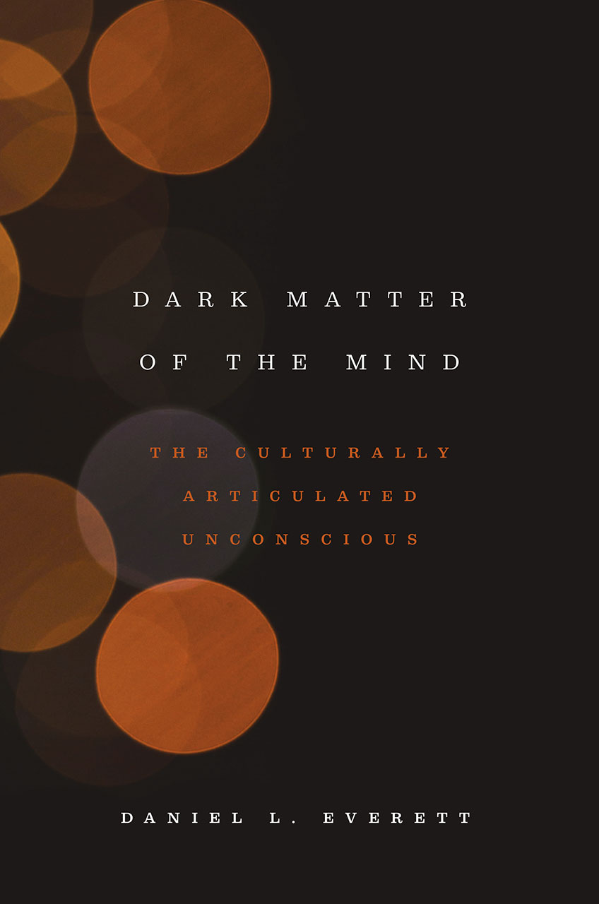 Dark Matter of the Mind: The Culturally Articulated Unconscious