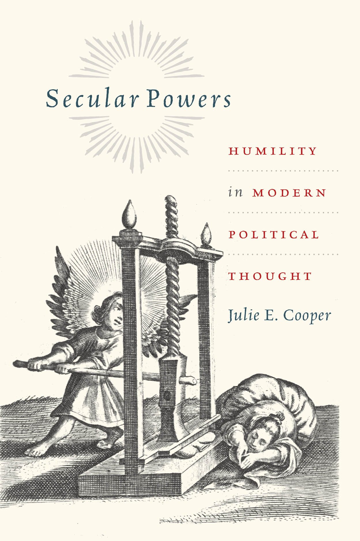 Secular Powers: Humility in Modern Political Thought