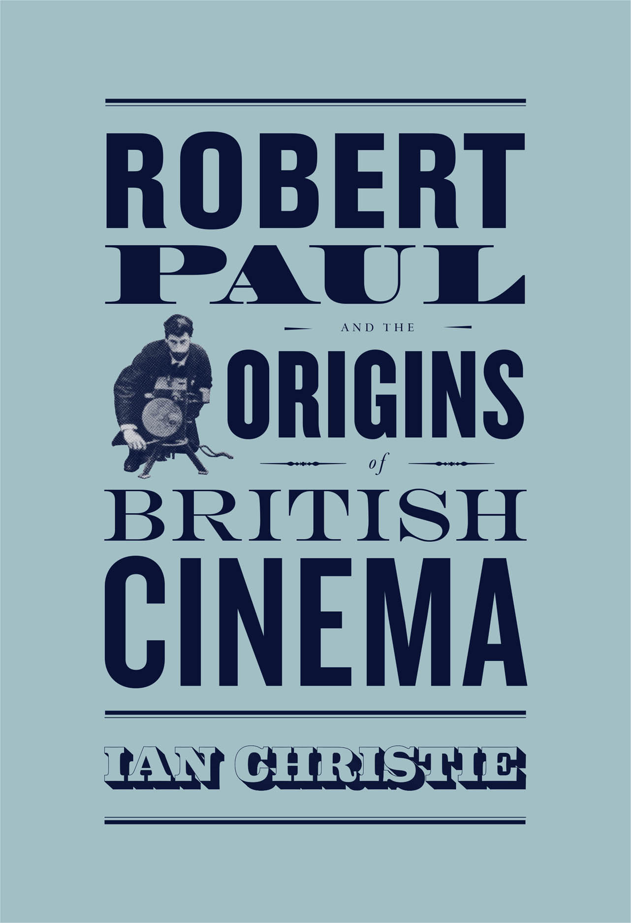 Robert Paul and the Origins of British Cinema