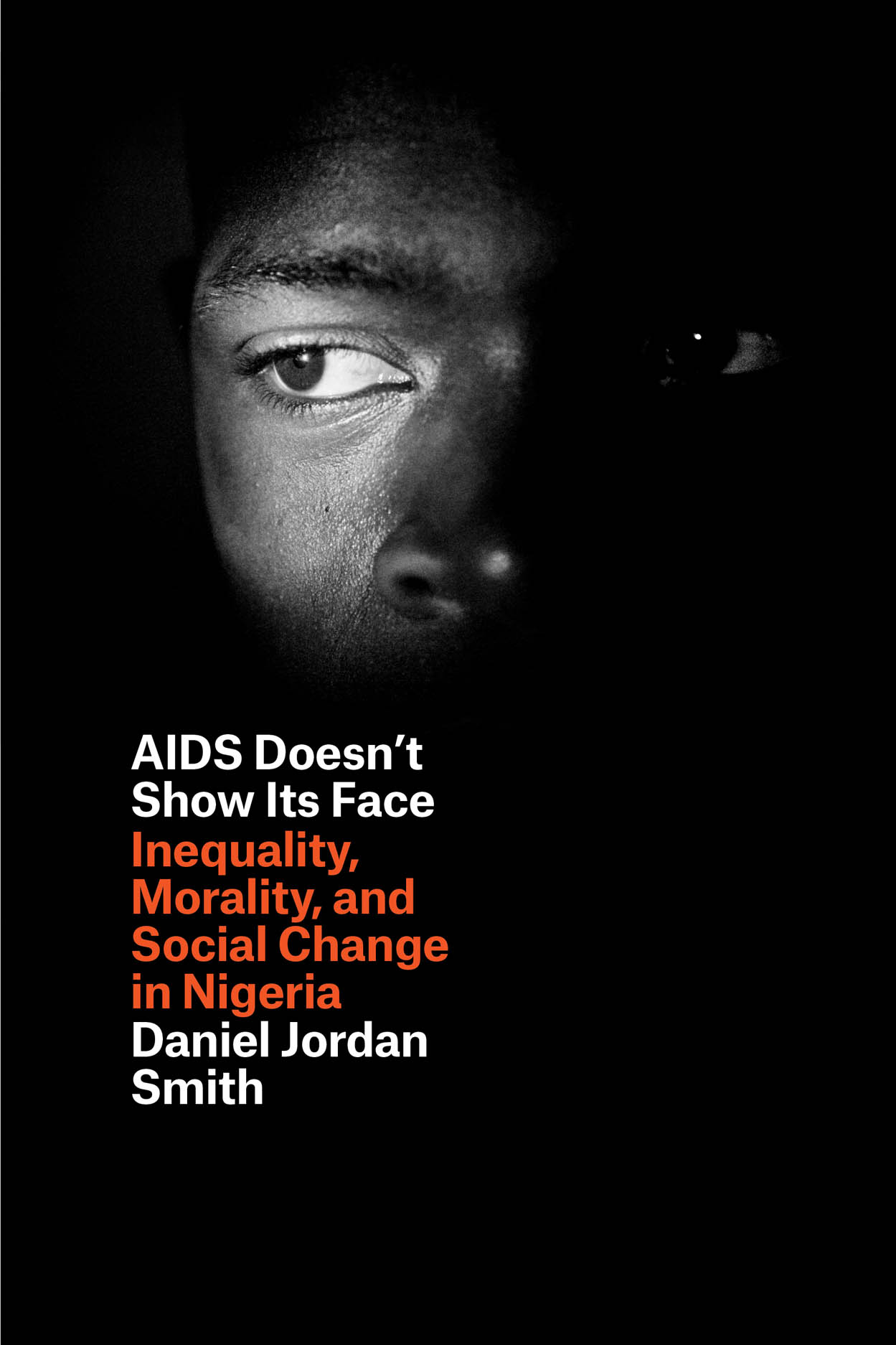 AIDS Doesn't Show Its Face