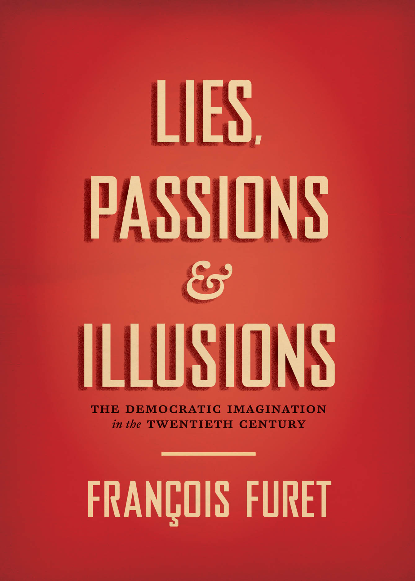 Lies, Passions, and Illusions