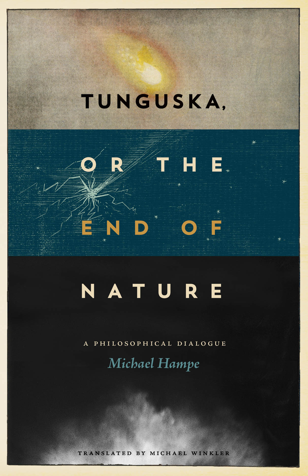Tunguska, or the End of Nature: A Philosophical Dialogue