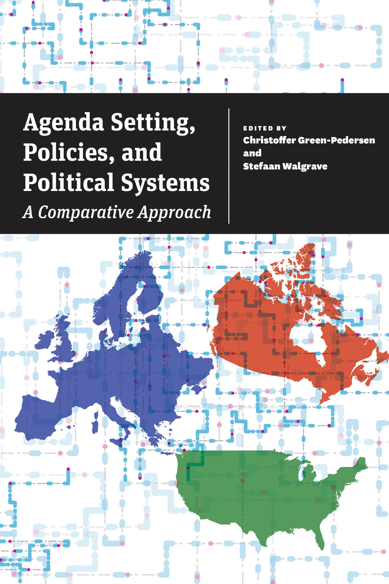 Agenda Setting, Policies, and Political Systems