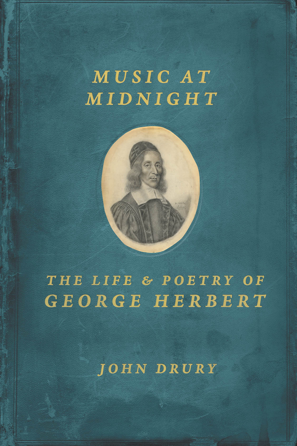 Music at Midnight: The Life and Poetry of George Herbert