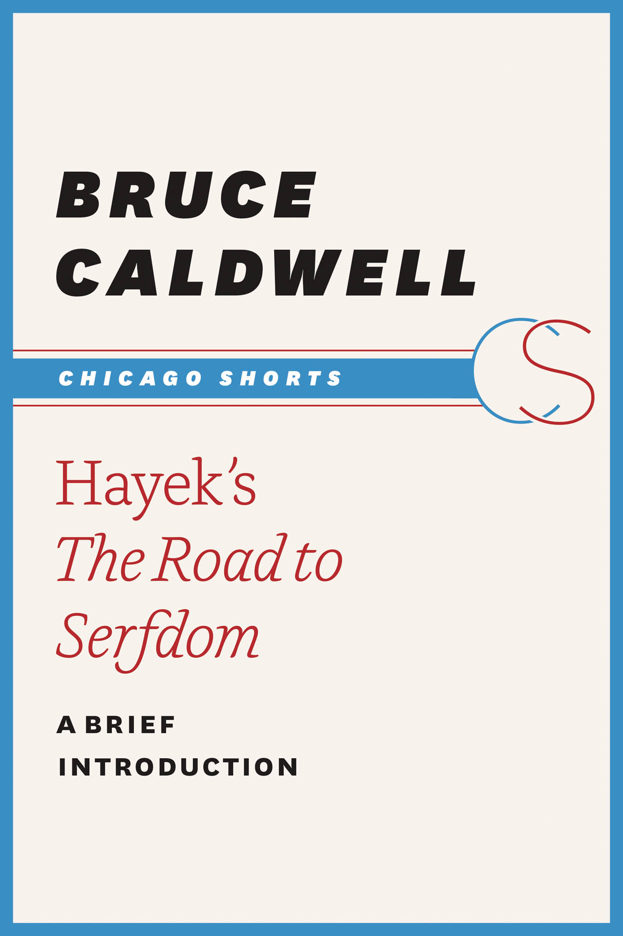 Hayek's The Road to Serfdom: A Brief Introduction