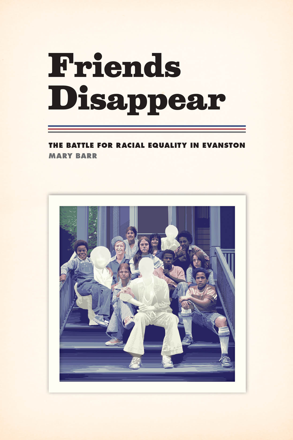 Friends Disappear: The Battle for Racial Equality in Evanston