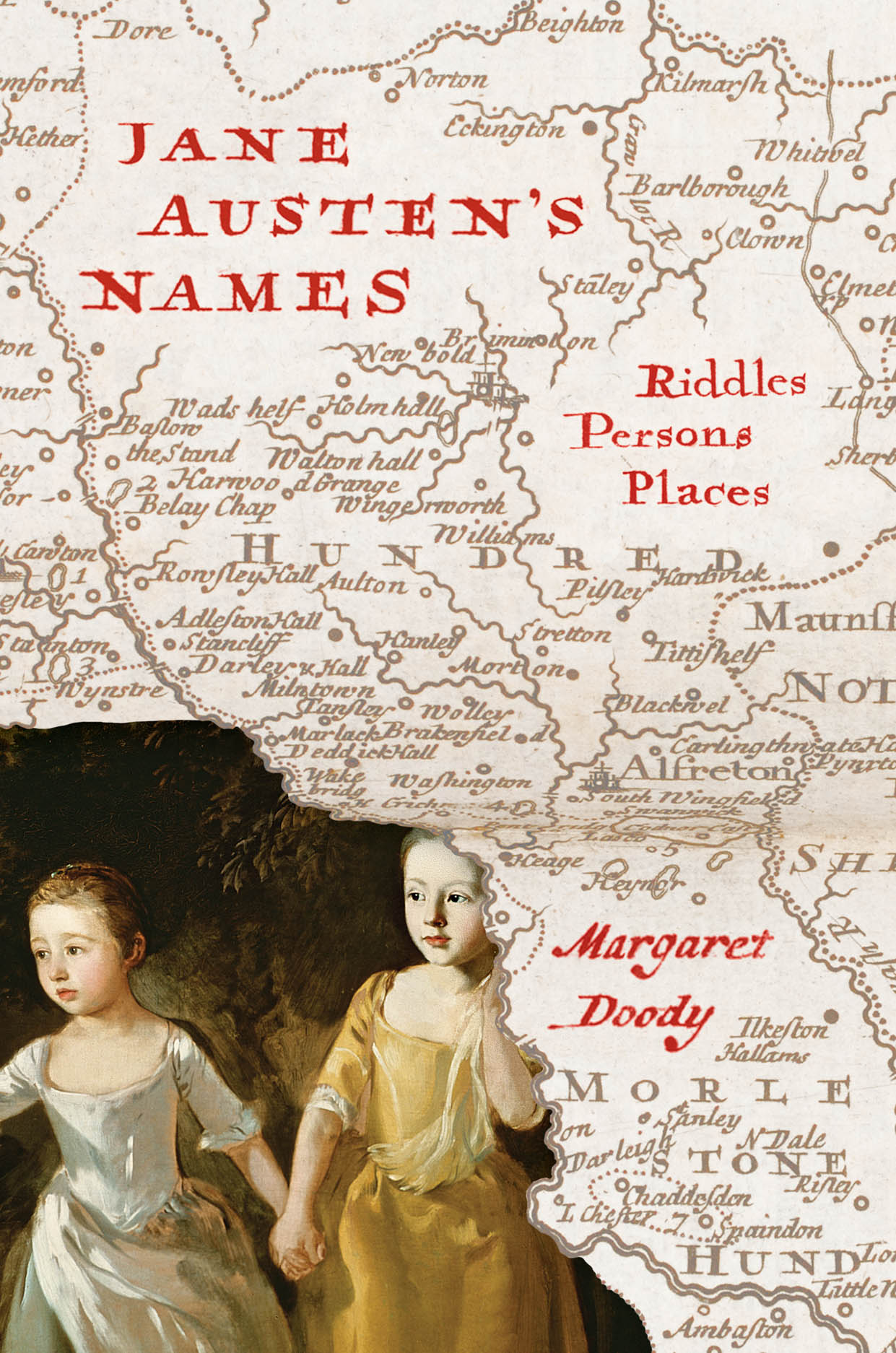 Jane Austen's Names: Riddles, Persons, Places