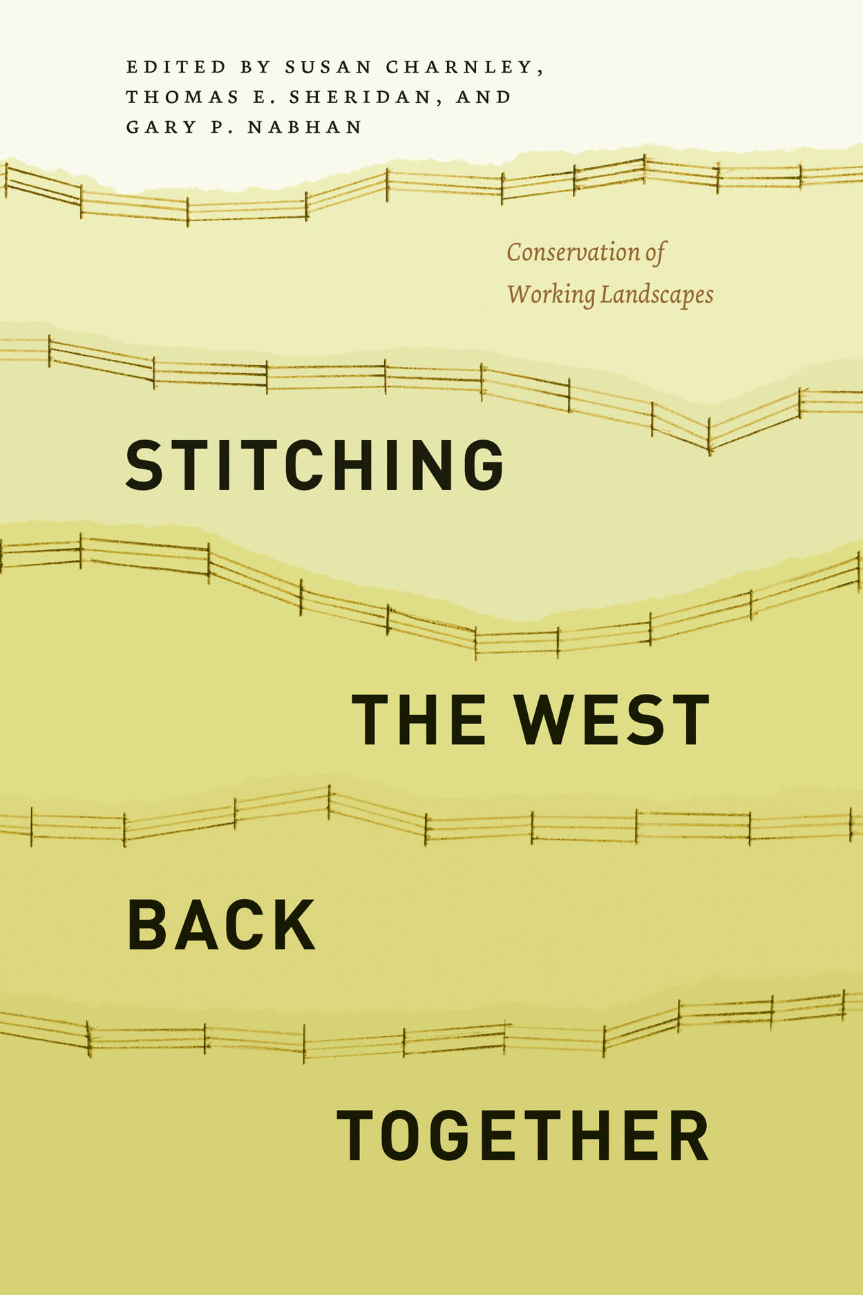 Stitching the West Back Together: Conservation of Working Landscapes