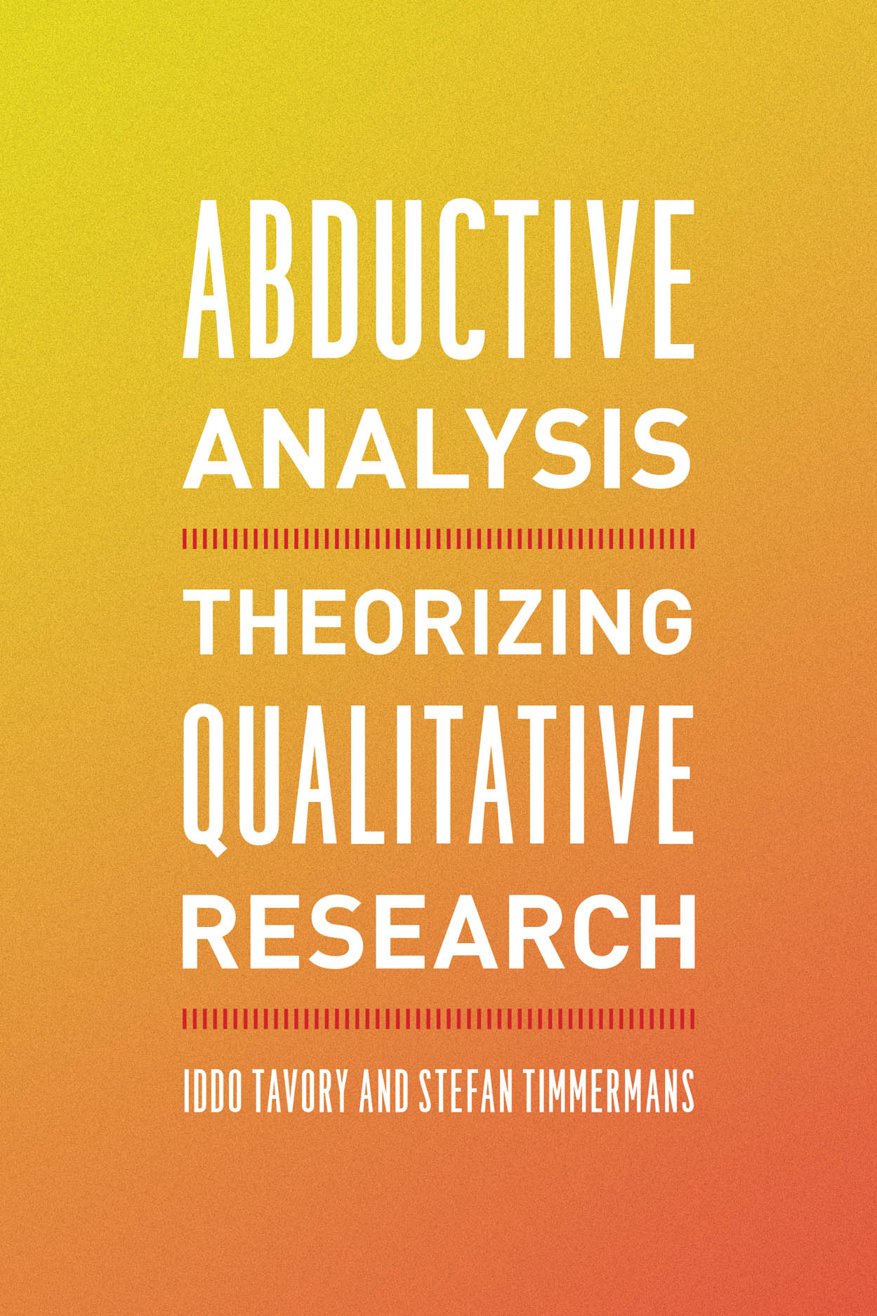 Abductive Analysis: Theorizing Qualitative Research