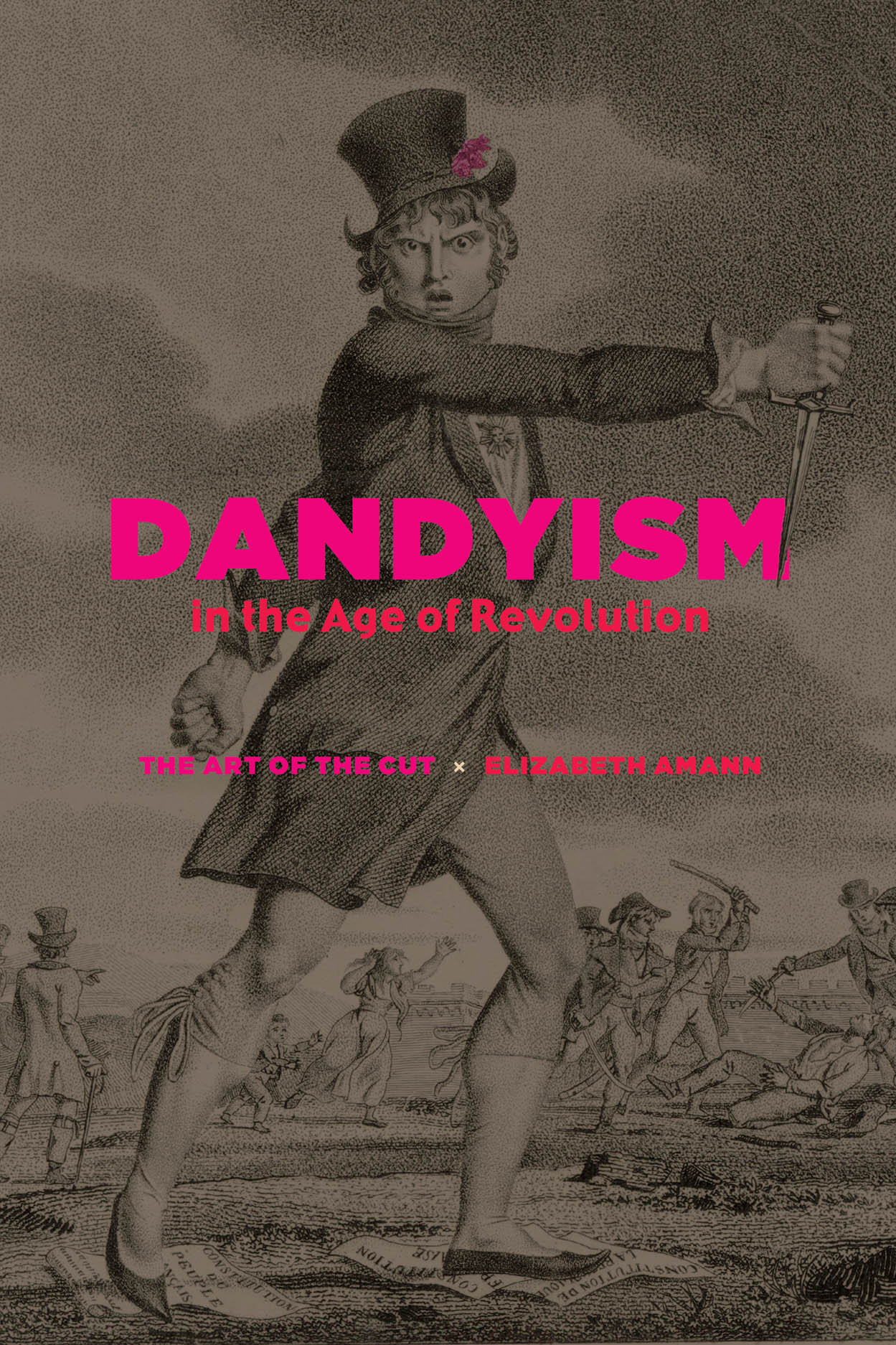 Dandyism in the Age of Revolution: The Art of the Cut