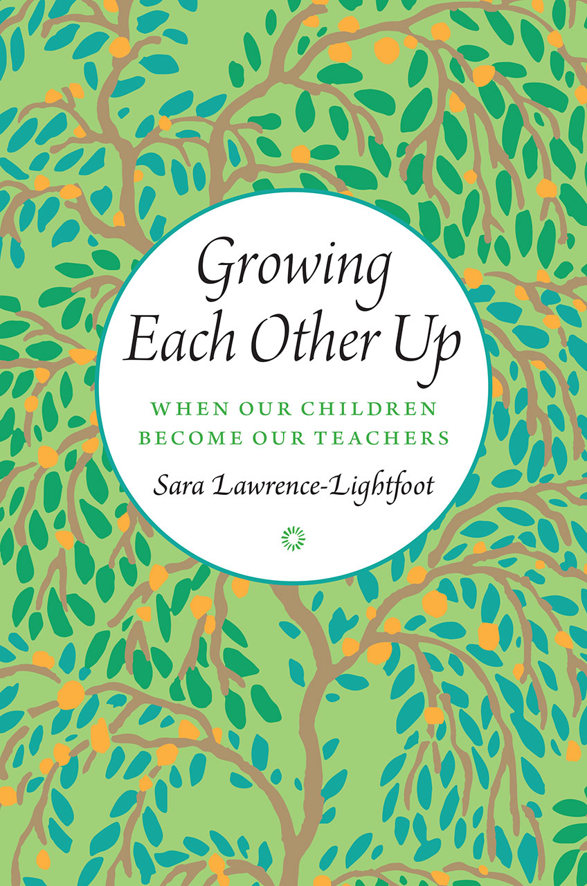 Growing Each Other Up: When Our Children Become Our Teachers