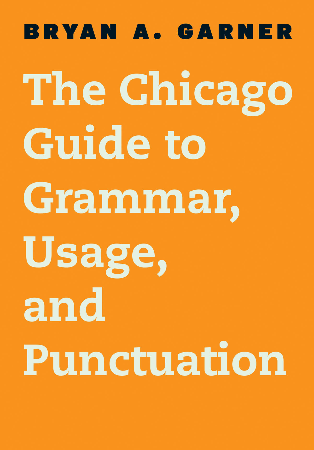 Chicago Guide to Grammar, Usage, and Punctuation