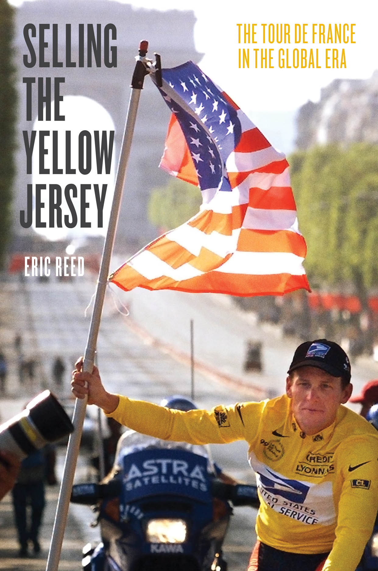 Selling the Yellow Jersey: The Tour de France in the Global Era