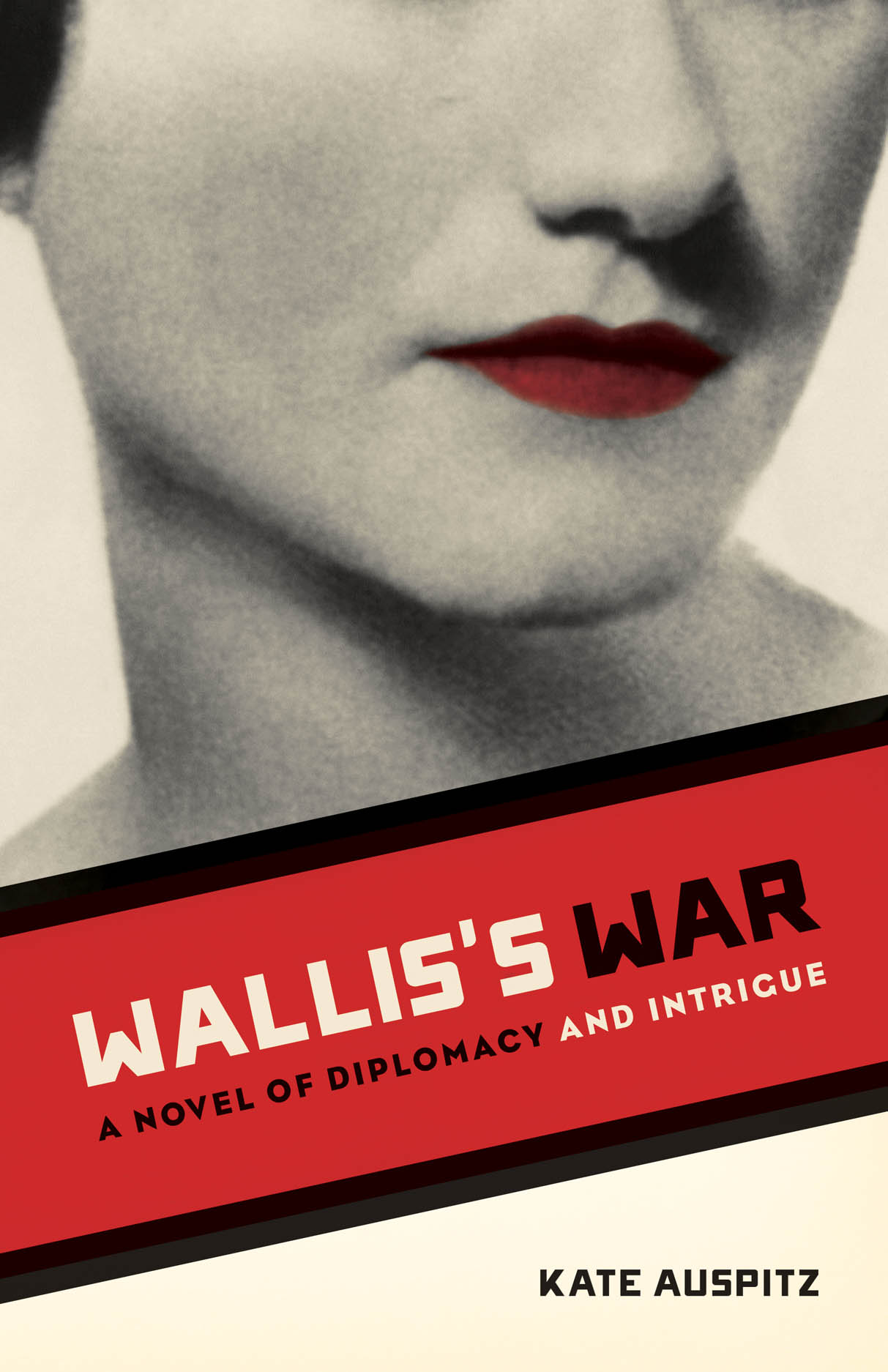 Wallis's War: A Novel of Diplomacy and Intrigue