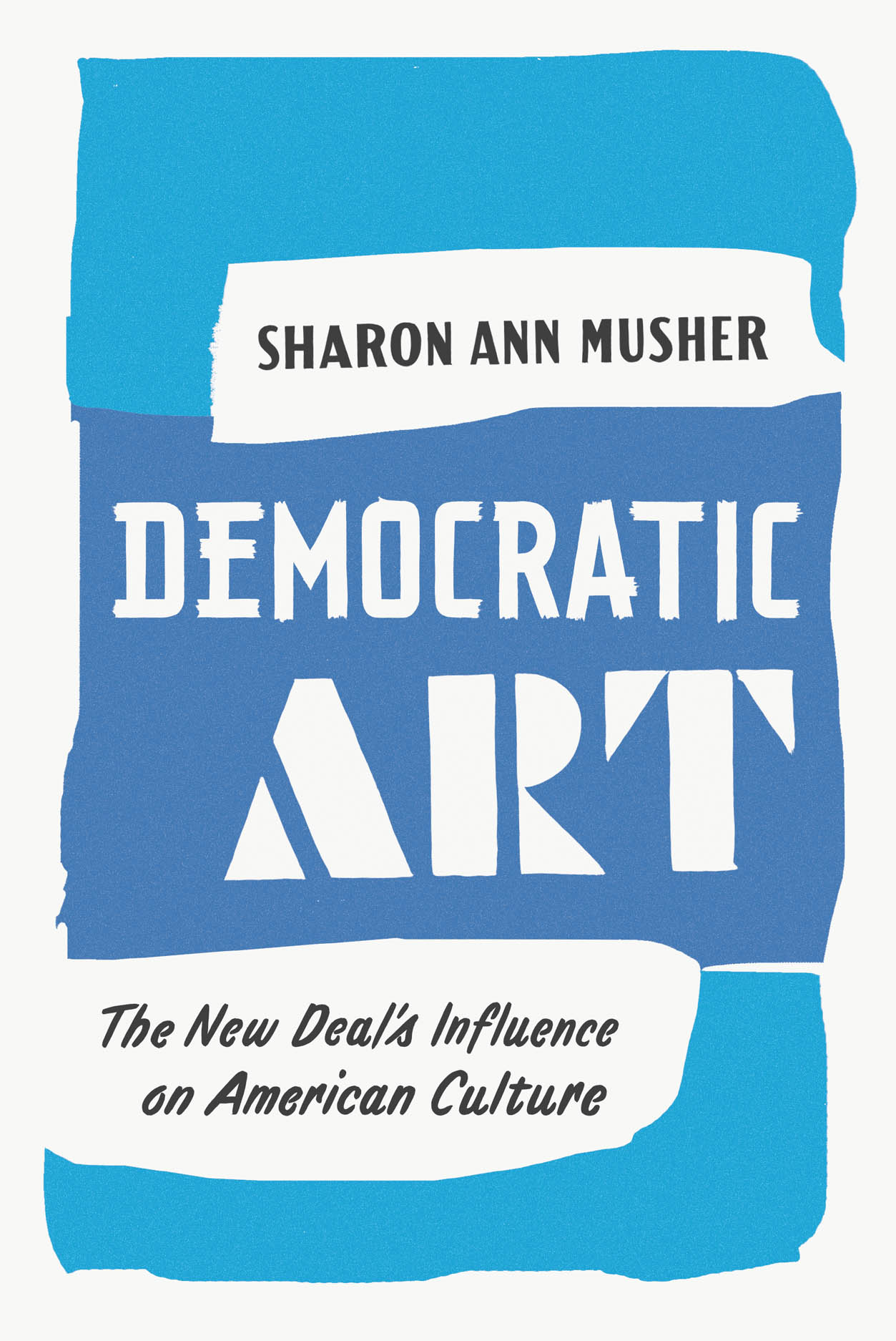 Democratic Art: The New Deal's Influence on American Culture
