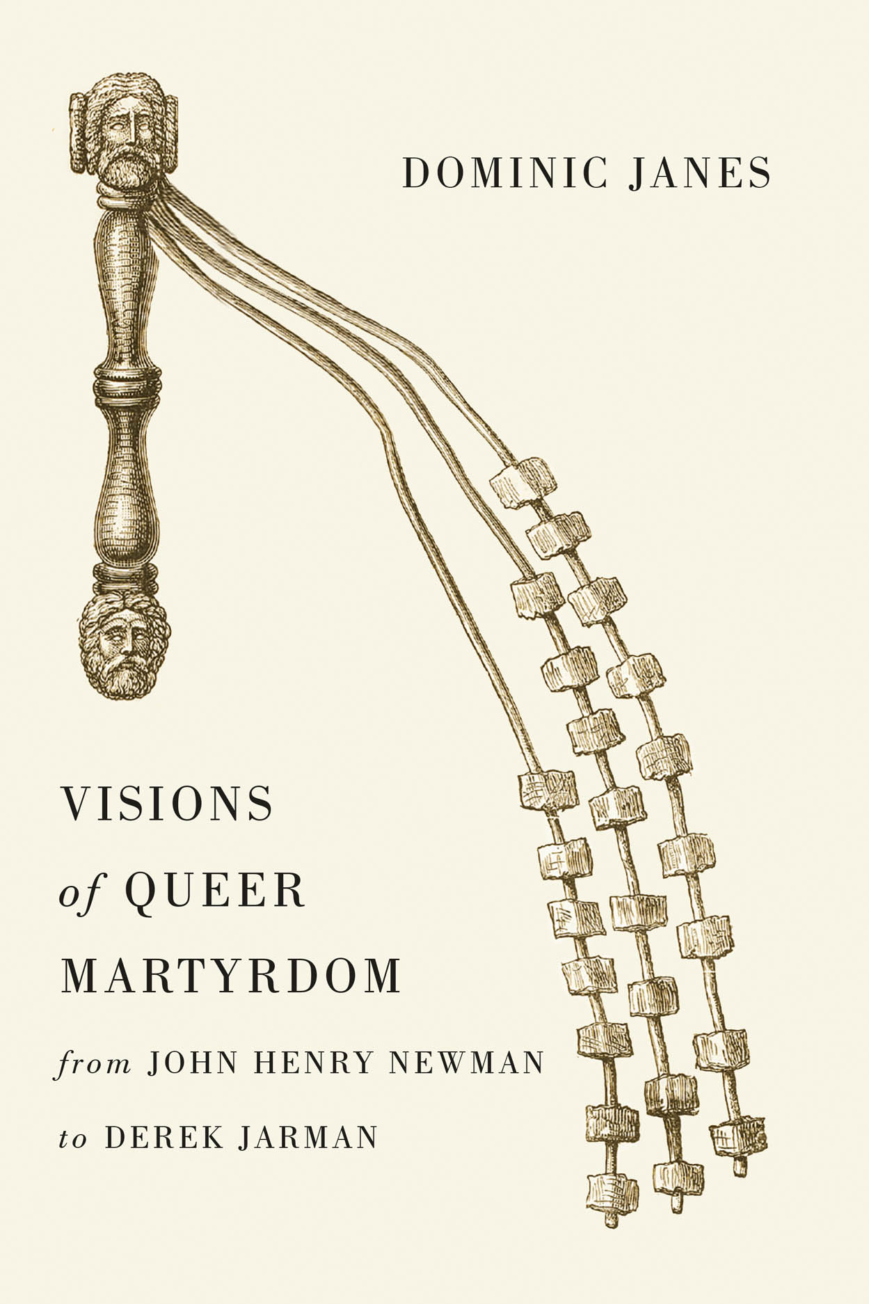 Visions of Queer Martyrdom from John Henry Newman to Derek Jarman