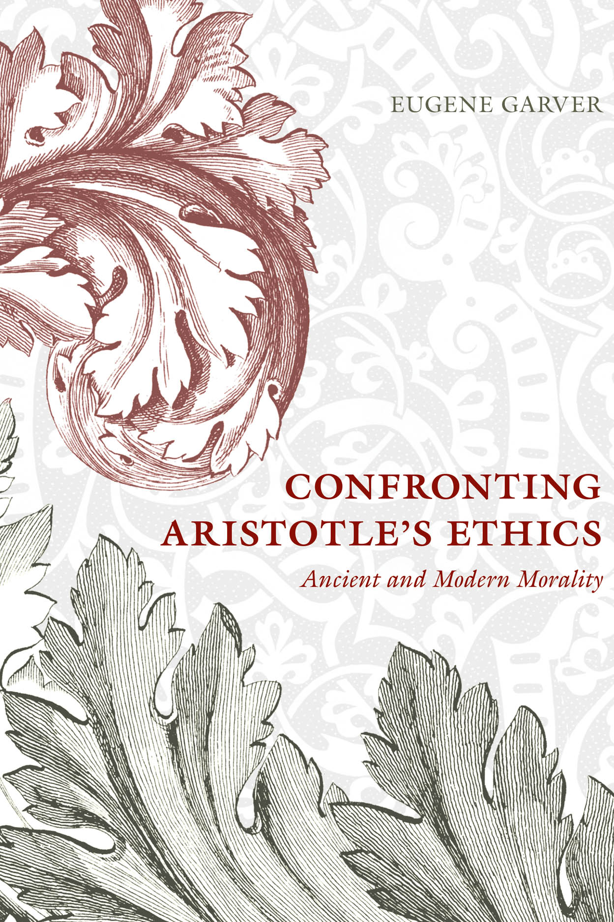 Confronting Aristotle's Ethics