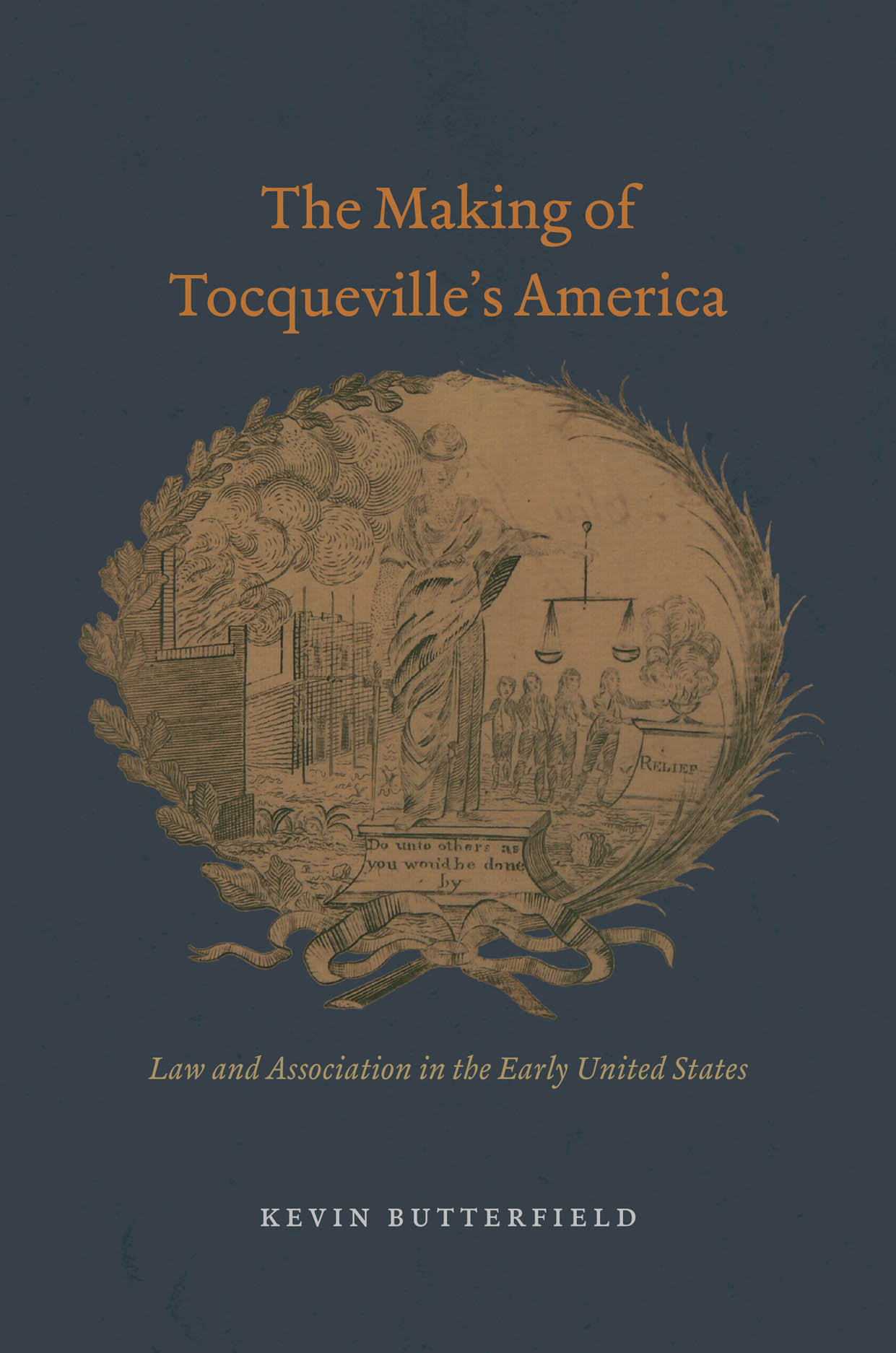The Making of Tocqueville's America