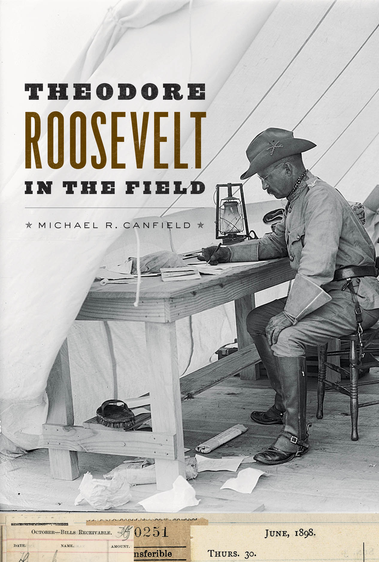 Theodore Roosevelt in the Field