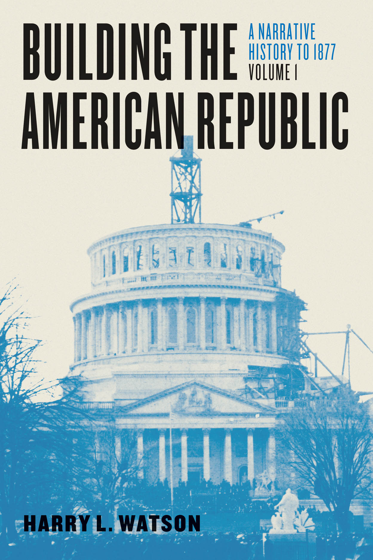 Building the American Republic, Volume 1