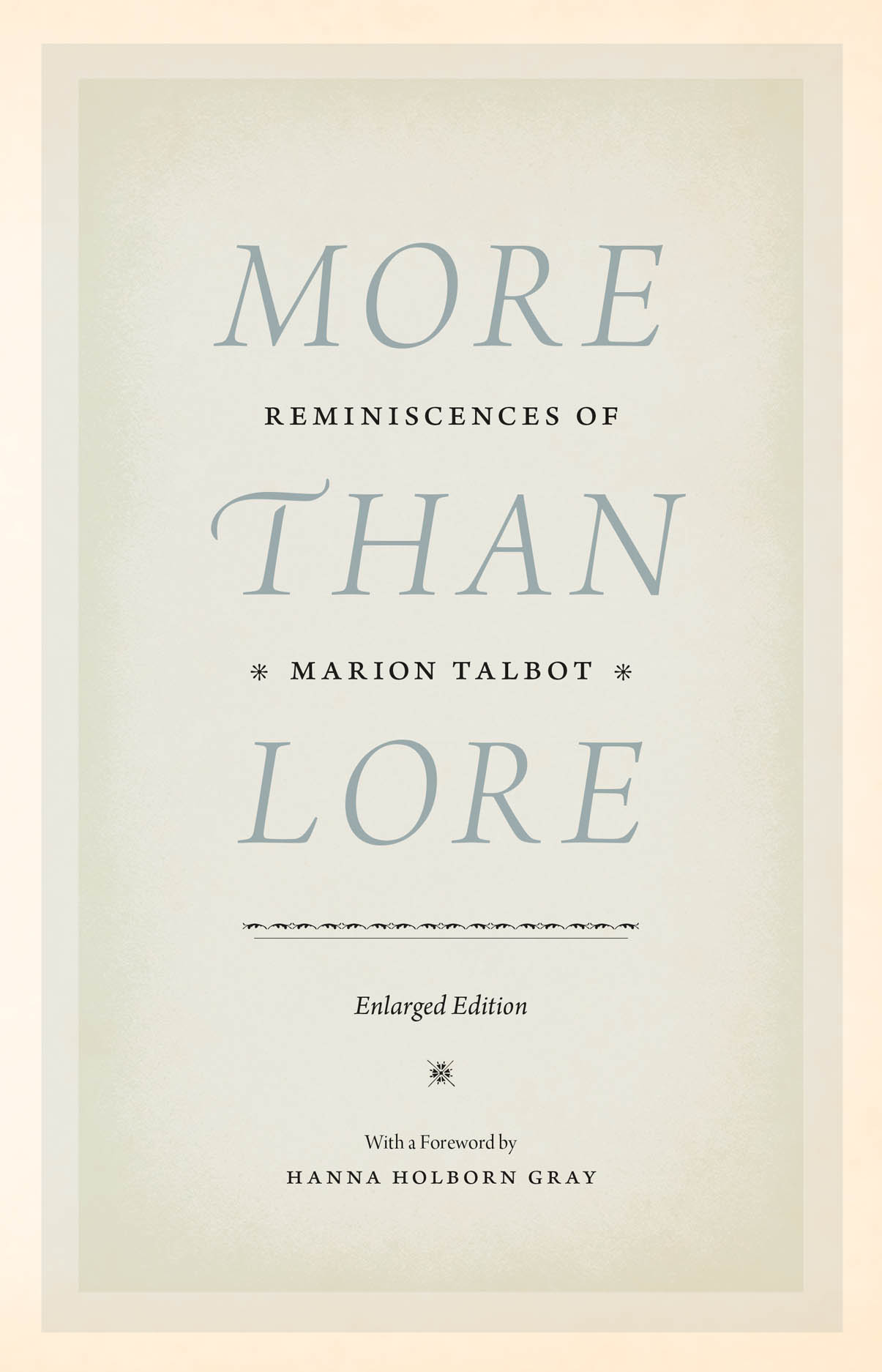 More than Lore: Reminiscences of Marion Talbot