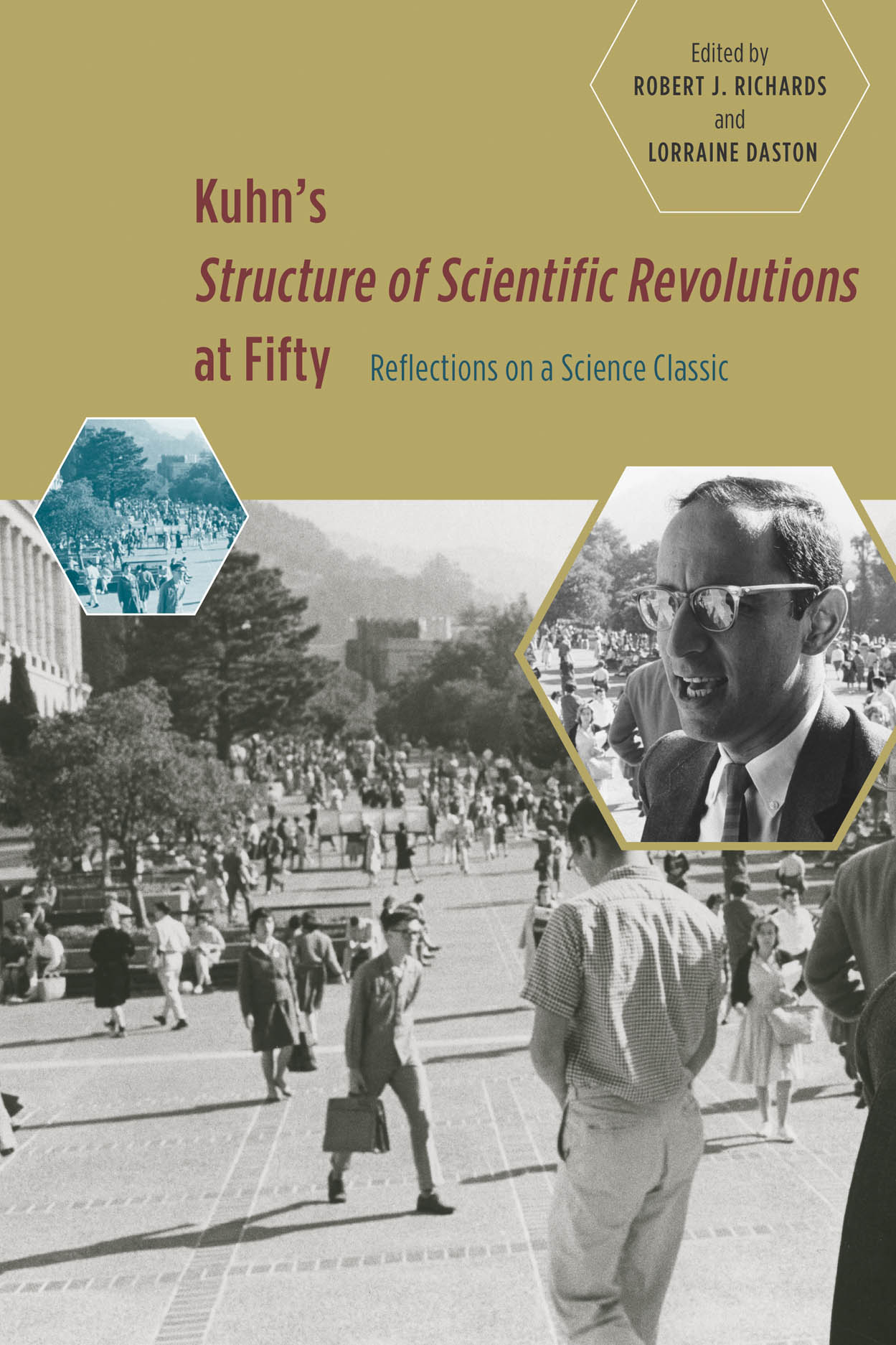 Kuhn's 'Structure of Scientific Revolutions' at Fifty