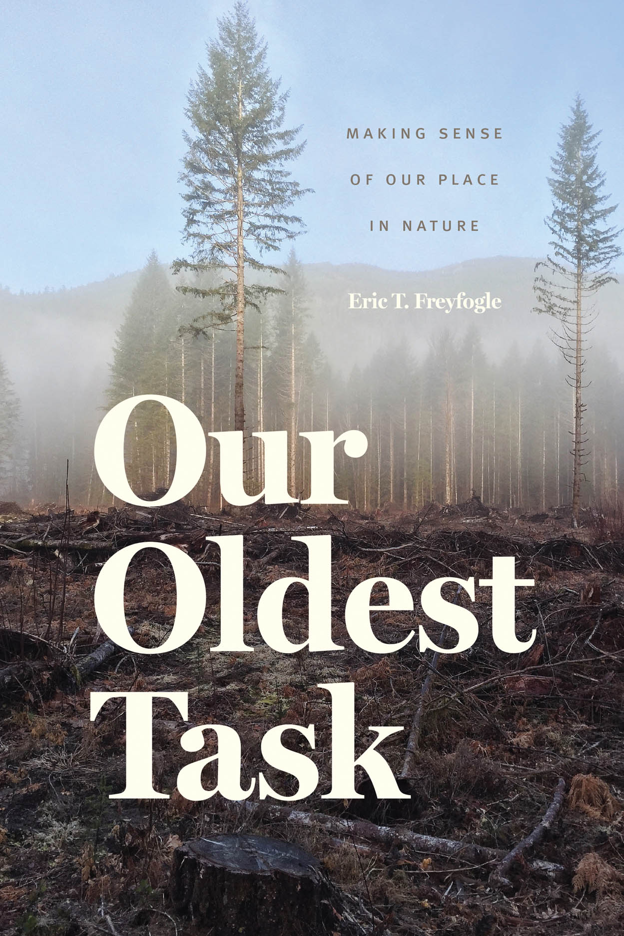 Our Oldest Task: Making Sense of Our Place in Nature