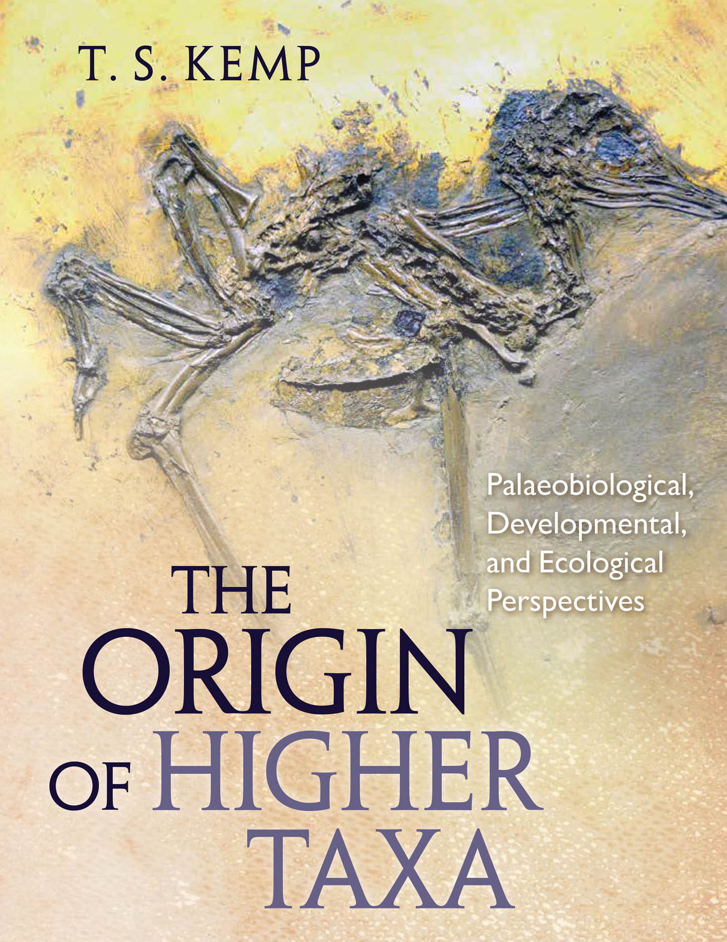 The Origin of Higher Taxa: Palaeobiological, Developmental, and Ecological Perspectives
