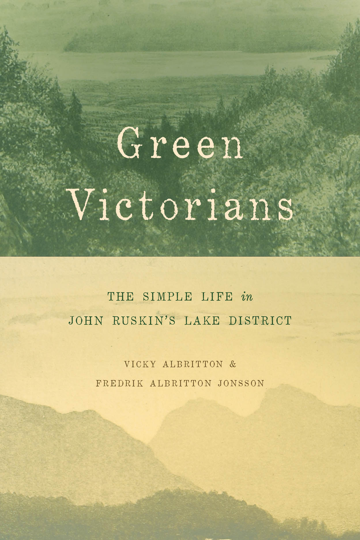 Green Victorians: The Simple Life in John Ruskin's Lake District
