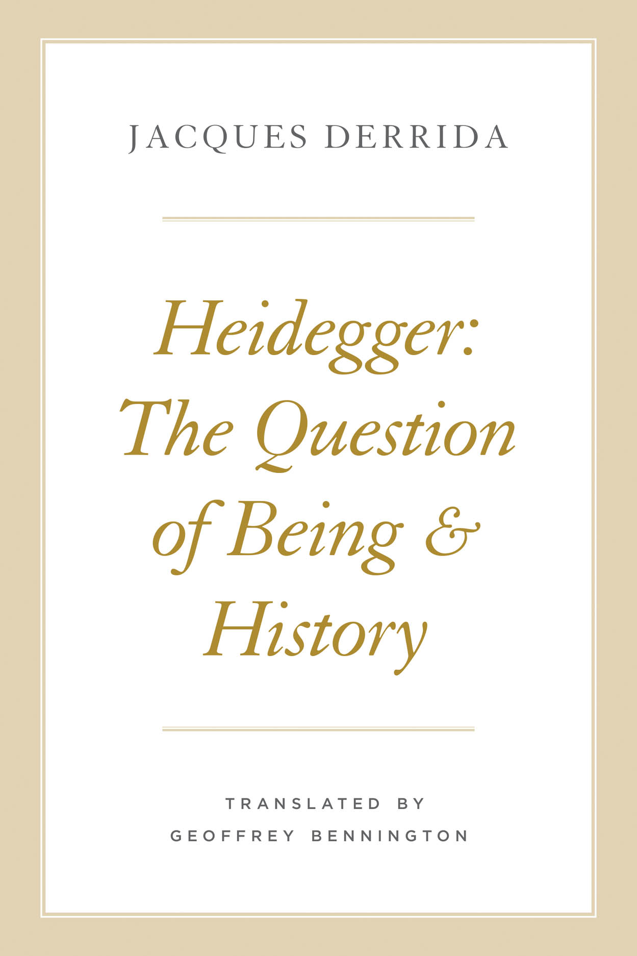 Heidegger: The Question of Being and History Couverture du livre