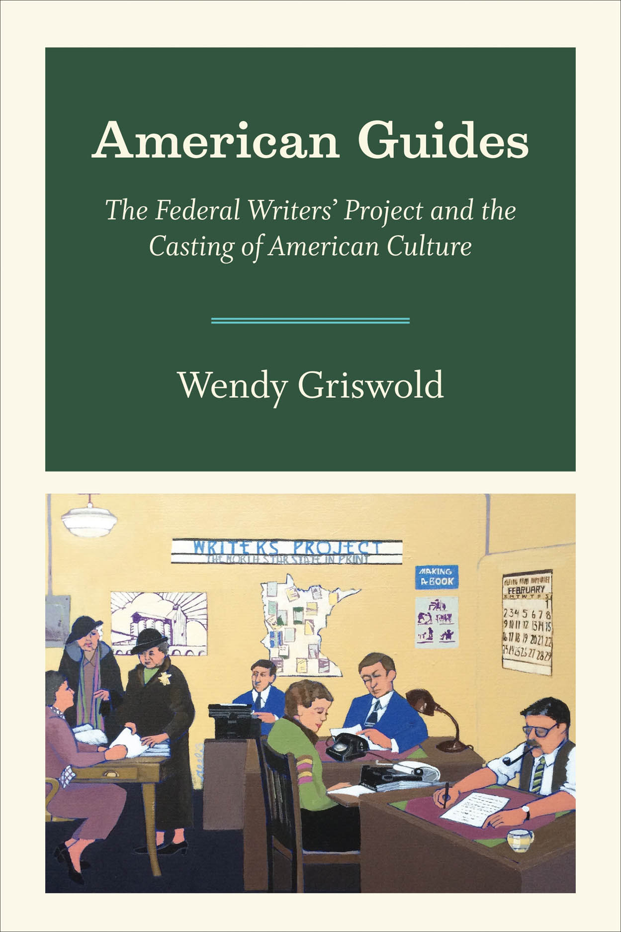 American Guides: The Federal Writers' Project and the Casting of American Culture